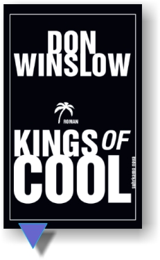 Don Winslow Kings of Cool
